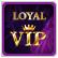 Vip Loyal