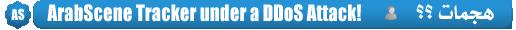 ArabScene Tracker under a DDoS Attack!